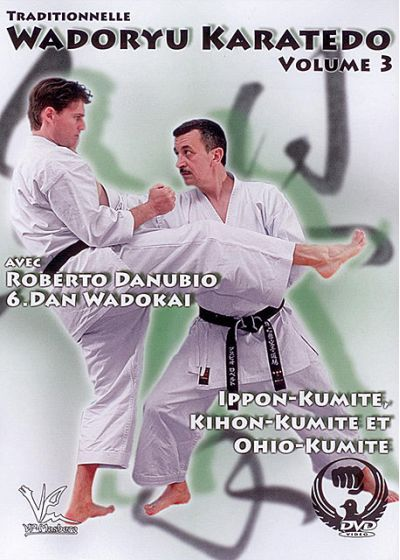 Traditionnelle Wadoryu Karatedo Volume 3 : Kumité - DVD