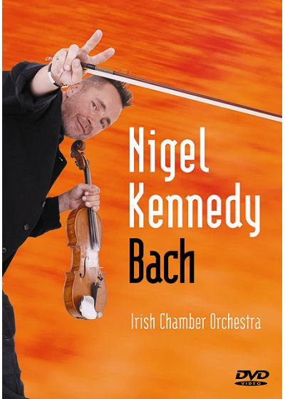 Kennedy, Nigel - Bach - DVD