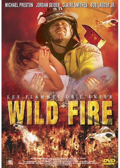 Wild Fire - Les flammes de l'enfer - DVD