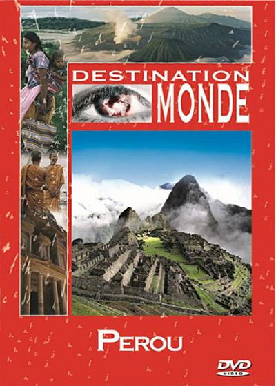Destination monde : Le Pérou - DVD