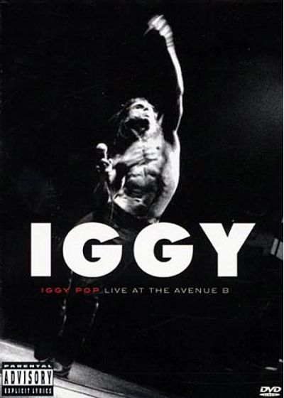 Iggy Pop - Live at the Avenue B - DVD