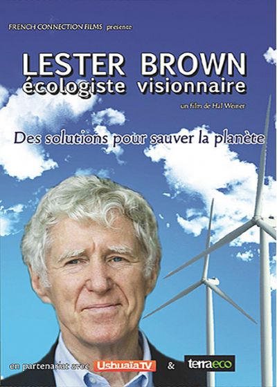 Lester Brown écologiste visionnaire - DVD