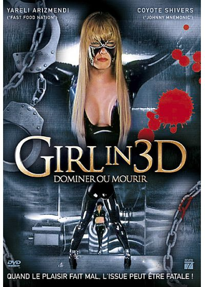 Girl in 3D - Dominer ou mourir - DVD