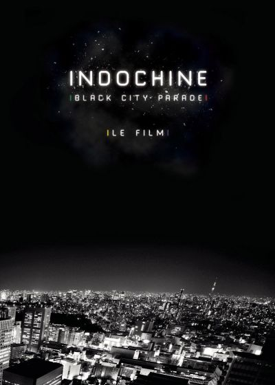 Indochine : Black City Parade- Le film - DVD