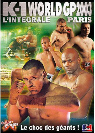 K-1 World GP 2003 : l'intégrale - Paris - DVD