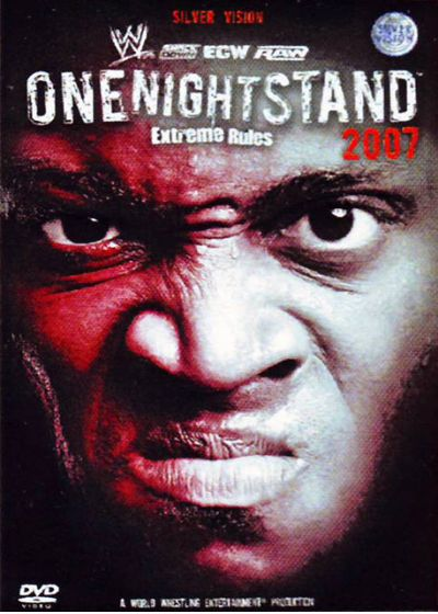 ECW  - One Night Stand  2007 - Extreme Rules - DVD