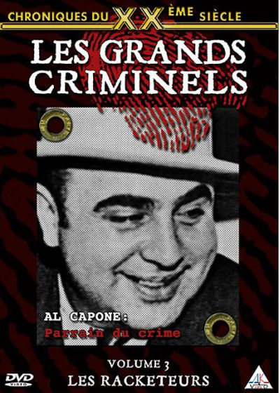 Les Grands criminels - Volume 3 - Les racketeurs - DVD