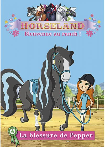 Horseland, bienvenue au ranch ! Vol. 4 : La blessure de Pepper - DVD