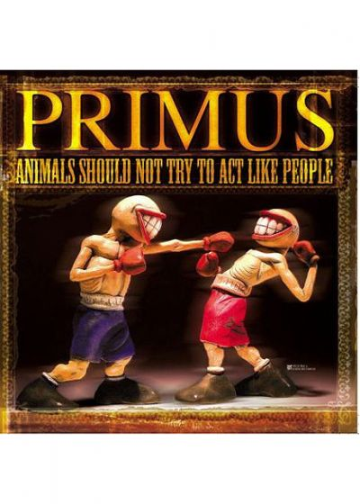 Primus - Animals Should Not Try To Act Like People - DVD