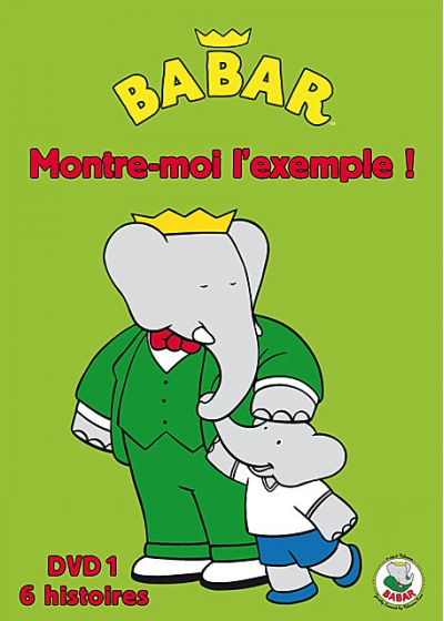 Babar - Montre-moi l'exemple ! - Vol. 1 - DVD