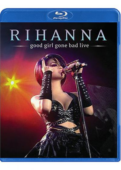 Rihanna - Good Girl Gone Bad - Live - Blu-ray