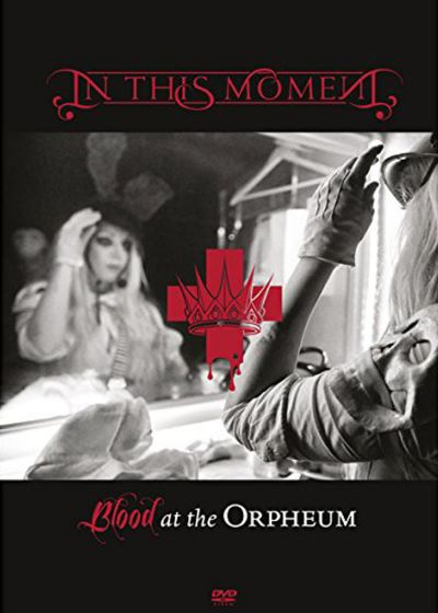 In This Moment : Blood at the Orpheum - DVD