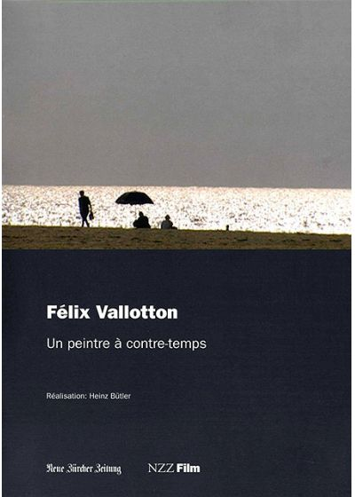 Félix Vallotton, un peintre à contre-temps - DVD