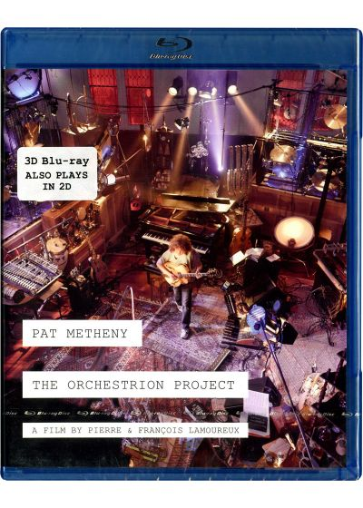 Pat Metheny - The Orchestrion Project (Blu-ray 3D + 2D) - Blu-ray 3D