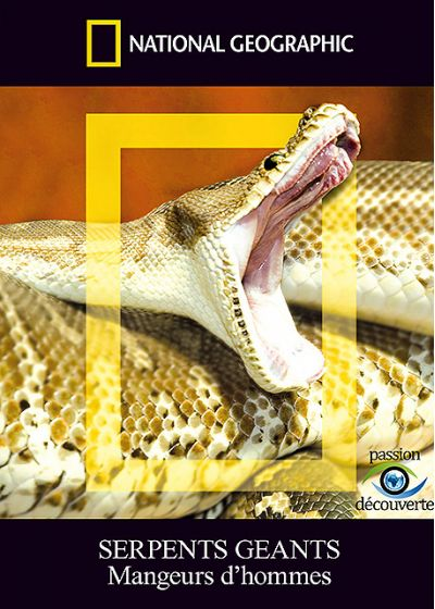 National Geographic - Serpents géants - Mangeurs d'hommes - DVD