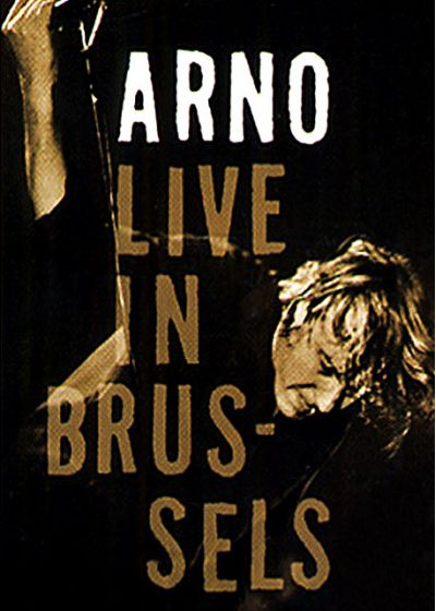 Arno - Live In Brussels - DVD