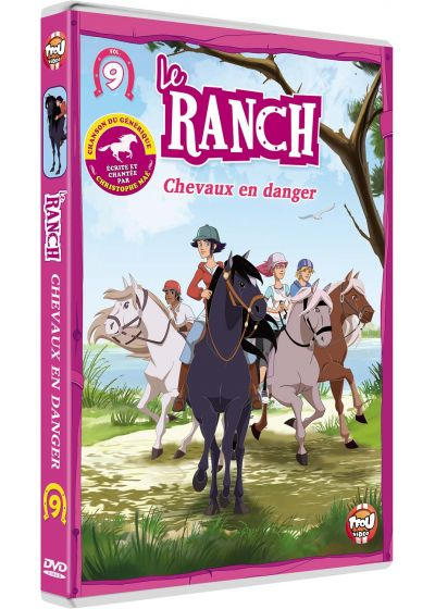 Le Ranch - 9 - Chevaux en danger - DVD