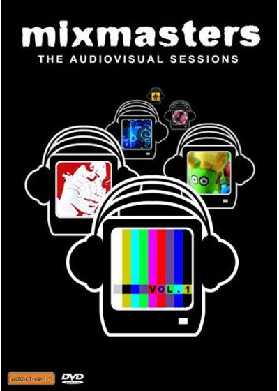 Mixmasters - The Audiovisual Sessions - Vol.1 - DVD