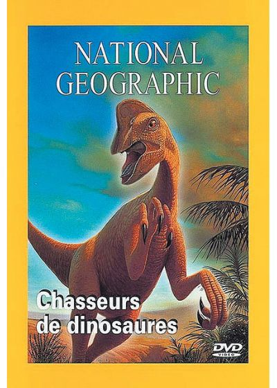 National Geographic - Chasseurs de dinosaures - DVD