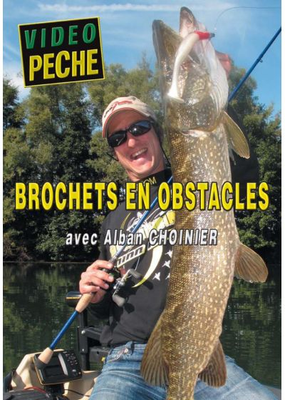 Brochets en obstacles avec Alban Choinier - DVD