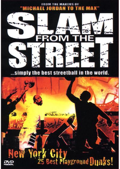 Slam from the Street Vol. 3 - New York City - 25 Best Playground Dunks - DVD