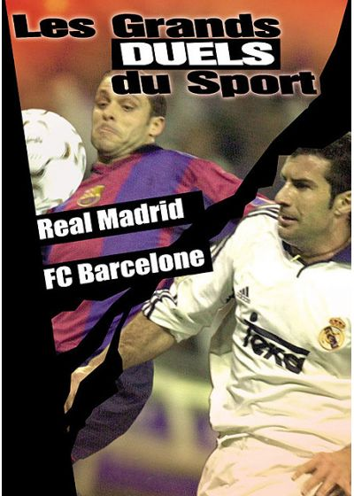 Les Grands duels du sport - Football - Real Madrid / FC Barcelone - DVD