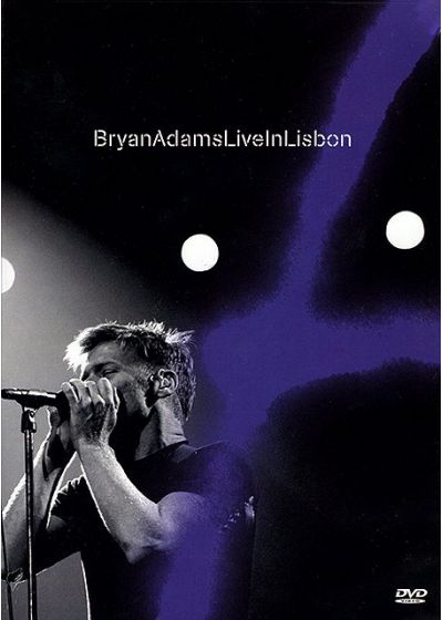 Adams, Bryan - Live in Lisbon - DVD
