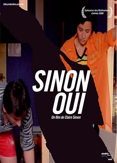 Sinon, oui + Coûte que coûte (Fiction vs Documentaire) - DVD