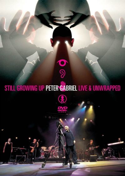 Peter Gabriel - Still Growing Up - Live & Unwrapped - DVD