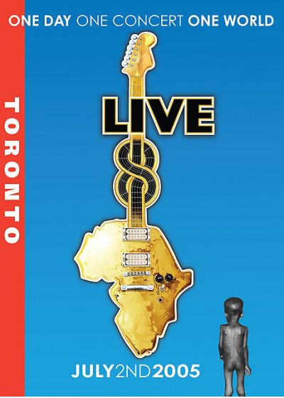 Live 8 - Toronto - One Day, One Concert, One World - July 2nd 2005 - DVD