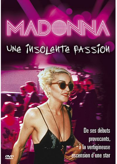 Madonna - Une insolente passion - DVD