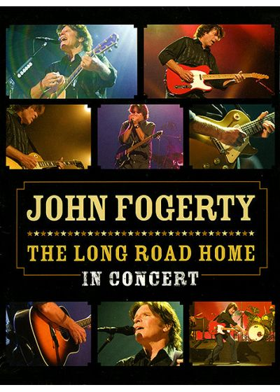 Fogerty, John - The Long Road Home - In Concert - DVD