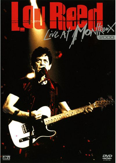Reed, Lou - Live At Montreux 2000 - DVD