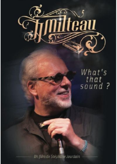 Jean-Jacques Milteau - What's That Sound ? - DVD
