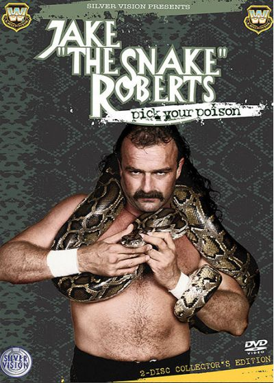 "Jake ""The Snake"" Roberts - Pick Your Poison (Édition Collector) - DVD"