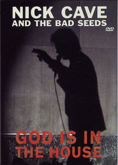 Cave, Nick & The Bad Seeds - God is in the House - DVD