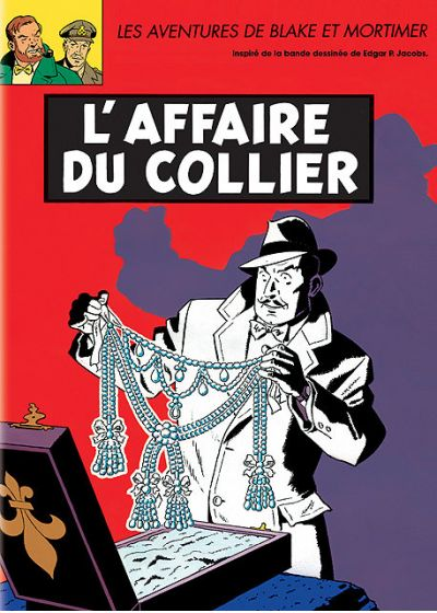 Blake et Mortimer - L'affaire du collier - DVD
