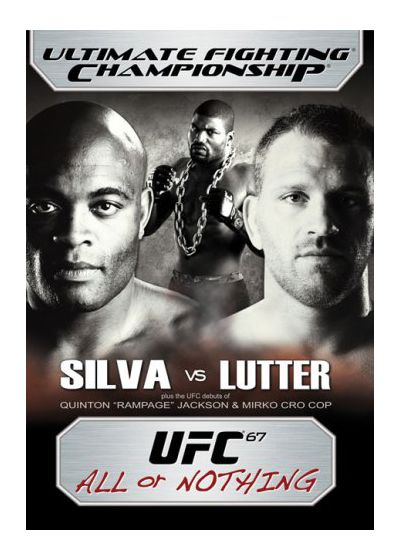 UFC 67 : All or Nothing - DVD