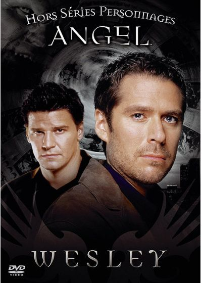 Angel - Wesley - DVD