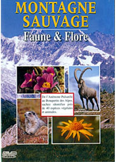 Montagne sauvage - Faune & Flore - DVD