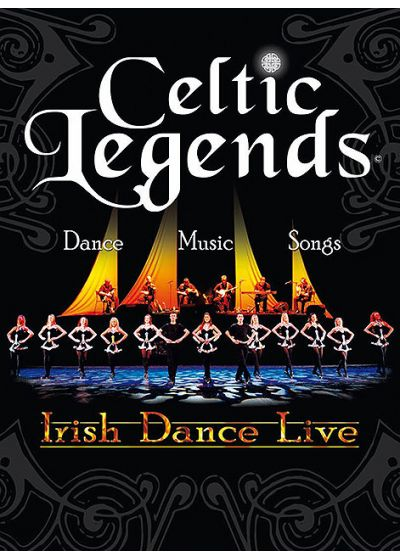 Celtic Legends - Irish Dance Live - DVD