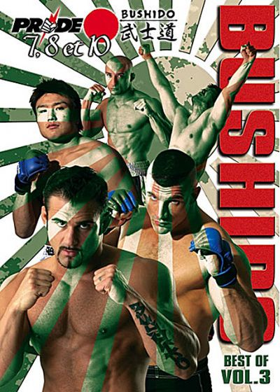 Pride Bushido - Vol. 7, 8 & 10 : Best of Vol. 3 - DVD