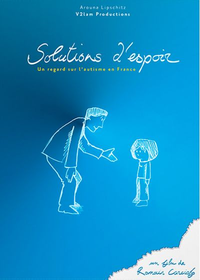 Solution d'espoir : Un regard sur l'autisme en France - DVD