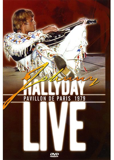 Johnny Hallyday - Live Pavillon de Paris 1979 - DVD