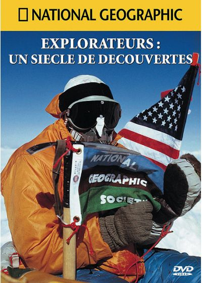 National Geographic - Explorateurs : un siècle de découvertes - DVD