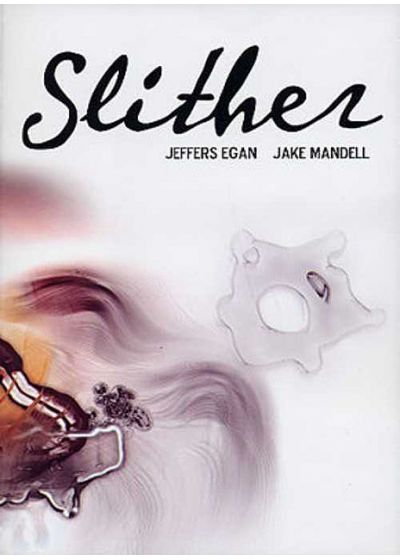 Slither - Jeffers Egan & Jake Mandell - DVD