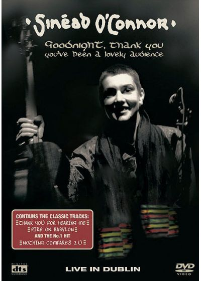 O'Connor, Sinéad - Goodnight, Thank You, You've Been A Lovely Audience - Live In Dublin - DVD