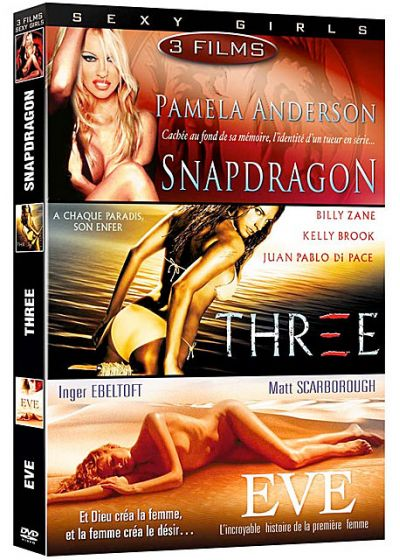 Sexy Girls - Coffret 3 films : Snapdragon + Three + Eve (Pack) - DVD