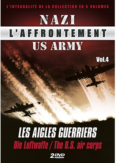 L'Affrontement Nazi-US Army - Vol. 4 : Les aigles guerriers - DVD