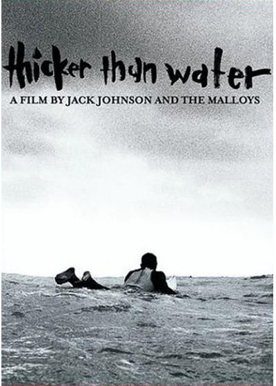 Johnson, Jack - Thicker Than Water - DVD